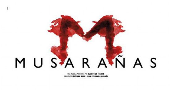 Musarañas, film producido por Álex de la Iglesia