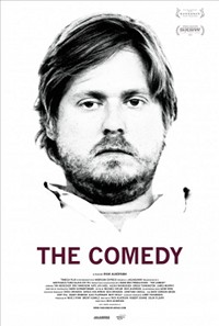 Póster de The comedy, de Rick Alverson