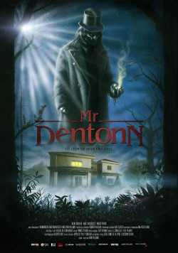Póster del cortometraje Mr. Dentonn, dirigido por Iván Villamel