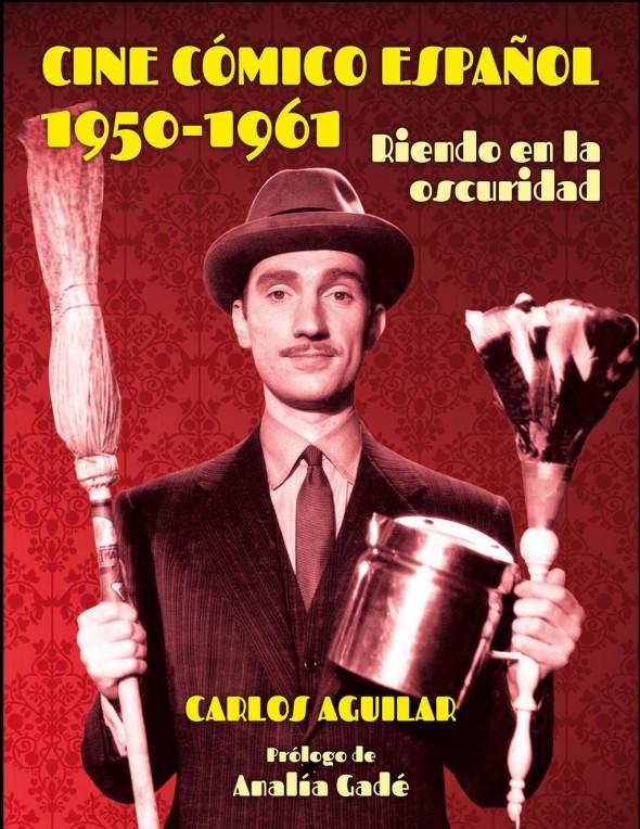 Portada del libro Cine cómico español 1950-1961. Riendo en la oscuridad