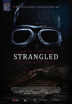 Póster de la película Strangled, dirigida por Árpád Sopsits