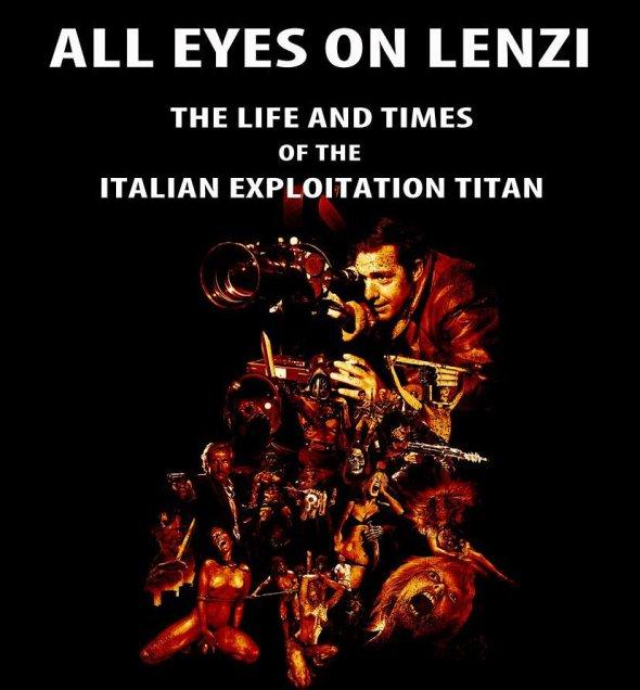 Póster de All Eyes on Lenzi: The Life and Times of the Italian Exploitation Titan