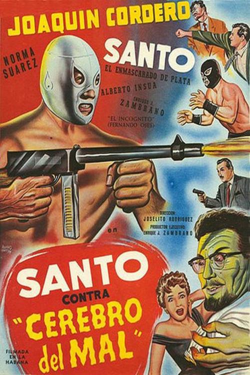 Póster de Santo contra cerebro del mal, dirigida por Joselito Rodríguez