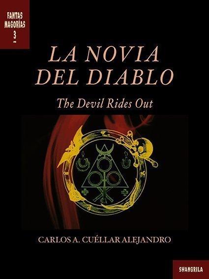 Portada del libro La novia del Diablo, escrito por Carlos A. Cuéllar Alejandro