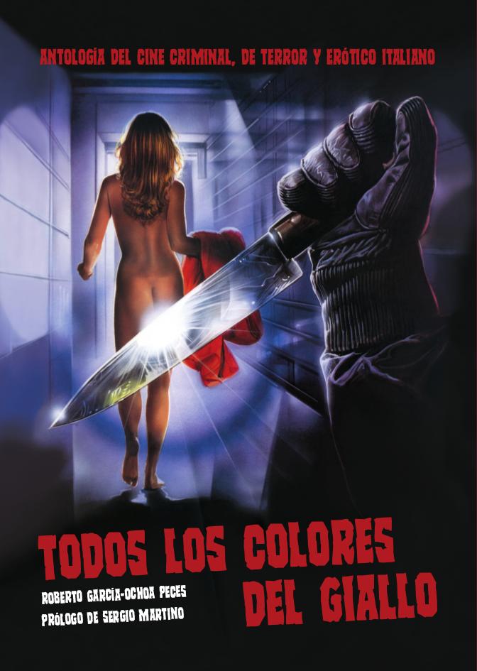 Portada de Todos los colores del giallo. Antología del cine criminal, de terror y erótico italiano