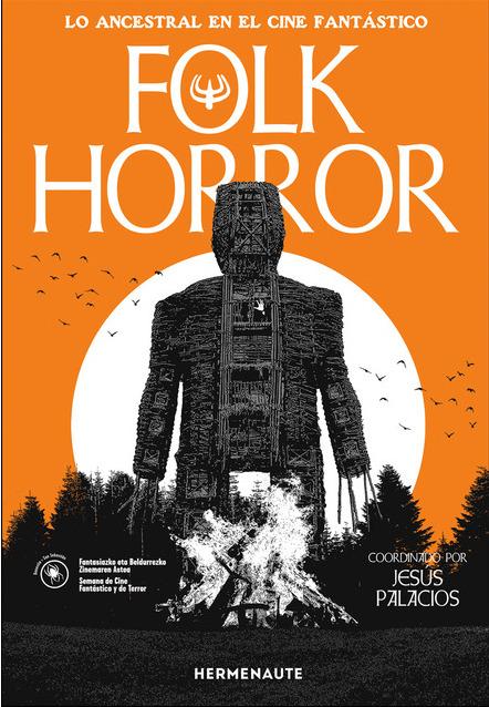 Portada del libro Folk Horror. Lo ancestral en el cine fantástico